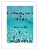 Life Changing Quotes & Thoughts (Volume 123)