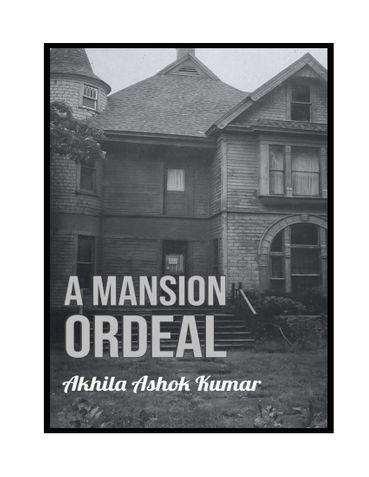 A Mansion Ordeal