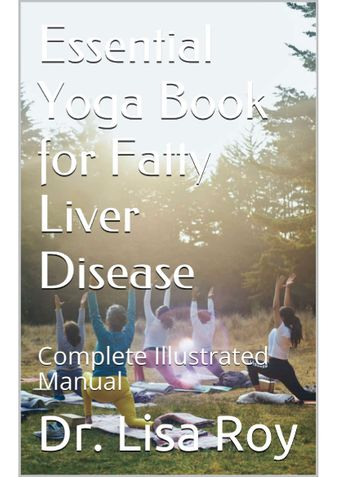 Essential Yoga Book for Fatty Liver Disease