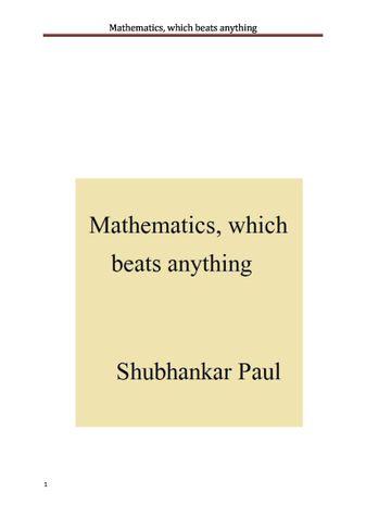 Mathematics, which beats anything