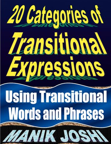 20 Categories of Transitional Expressions: Using Transitional Words and Phrases