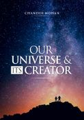 OUR UNIVERSE AND ITS CREATOR