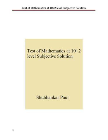 Test of Mathematics at 10+2 level Subjective Solution