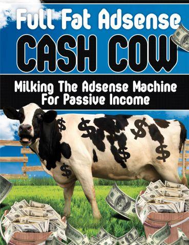 GOOGLE ADSENSE : Full Fat Adsense Cash Cow