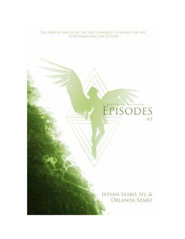 Crystal Shade: Episodes #3