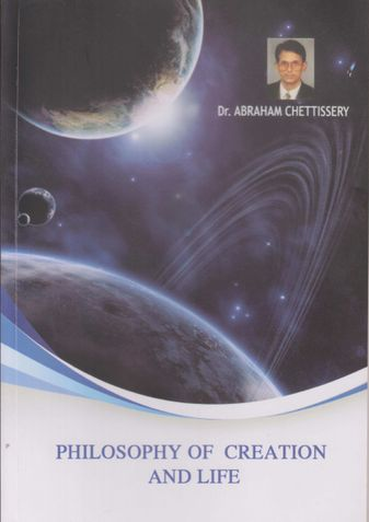 Philosophy of Creation and Life