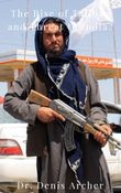 The Rise of Taliban and Threat to India?