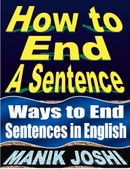 How to End a Sentence: Ways to End Sentences in English