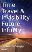Time Travel & Invisibility Future Infinity