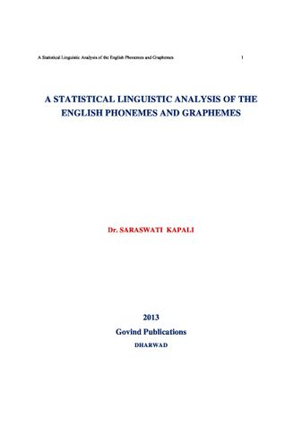 A STASTISTICAL LINGUISTIC ANALYSIS OF THE ENGLISH PHONEMES AND GRAPHEMES