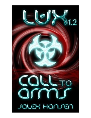 Lux 1.2 Call to Arms (Lux Series)
