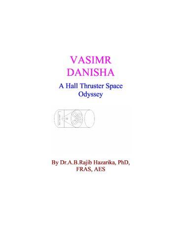 VASIMR DANISHA:A HALL TRUSTER SPACE ODYSSEY