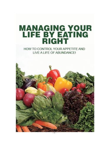 Managing your life by eating right.
