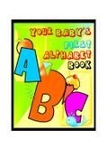 Your Baby's First Alphabet Book