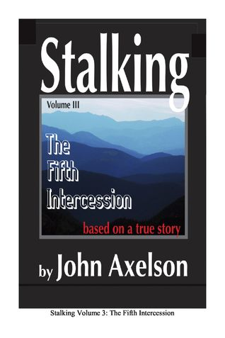 Stalking Volume 3: The Fifth Intercession