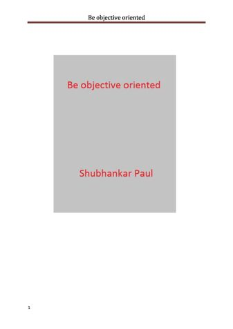 Be objective oriented