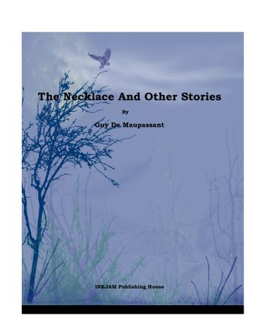 The Necklace & Other Stories