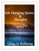 Life Changing Quotes & Thoughts (Volume 125)
