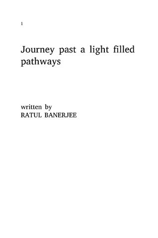 Journey past a light filled pathways