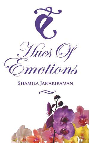 HUES OF EMOTIONS
