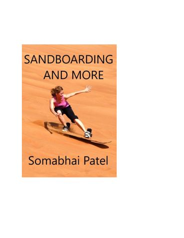 Sandboarding And More