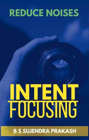 Intent Focusing