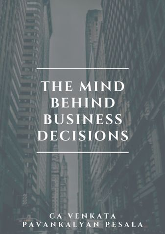The Mind Behind Business Decisions