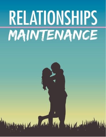 RELATIONSHIPS MAINTAINANCE