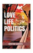 Love Life Politics