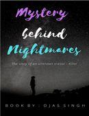 Mystery Behind Nightmares