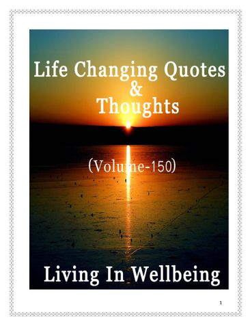 Life Changing Quotes & Thoughts (Volume 150)