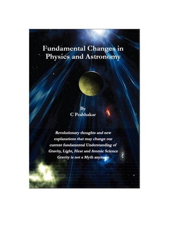 Fundamental changes in Physics and Astronomy