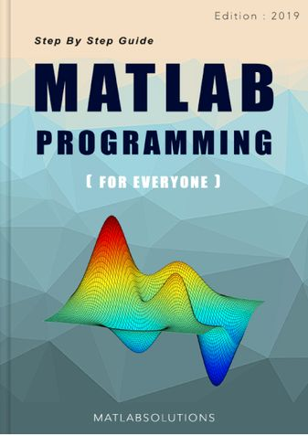 Step by Step MATLAB Programming