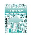 Social Networking Boost Your Online Exposure