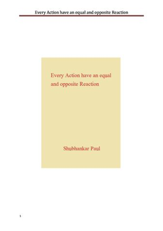 Every Action have an equal and opposite Reaction