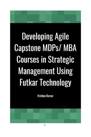 Developing Agile Capstone MDPs/ MBA Courses in Strategic Management