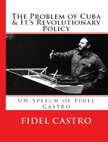 The Problem of Cuba and it's Revolutionary Policy