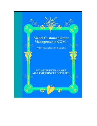 Siebel Customer Order Management with Telecom Industry Examples