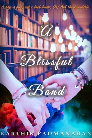 A Blissful Bond