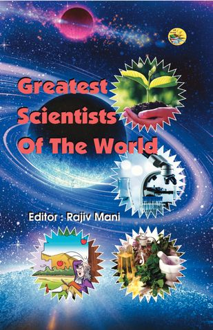 Greatest Scientists Of The World