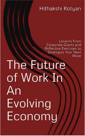 The Future Of Work In An Evolving Economy