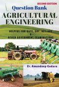 Question Bank: Agricultural Engineering Edition Second By Er. Amandeep