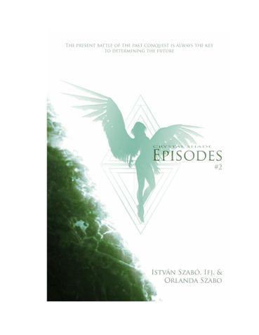 Crystal Shade: Episodes #2