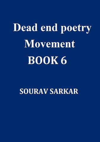 Dead end poetry movement  Book 6
