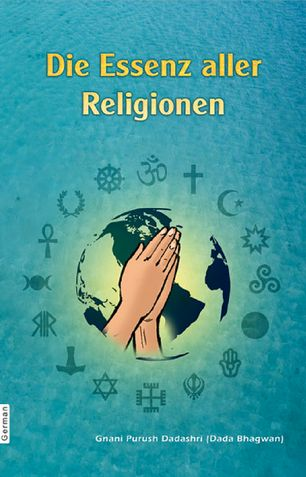 The Essence Of All Religion (In German)