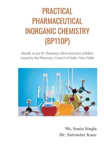 PRACTICAL PHARMACEUTICAL INORGANIC CHEMISTRY (BP110P)