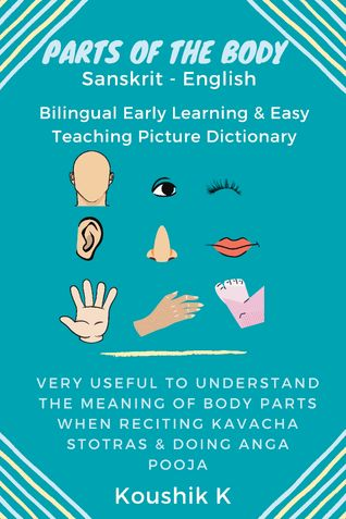 Parts of the Body Sanskrit - English: Bilingual Early Learning & Easy Teaching Picture Dictionary
