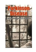 Parkinson Disease – Facts And Information