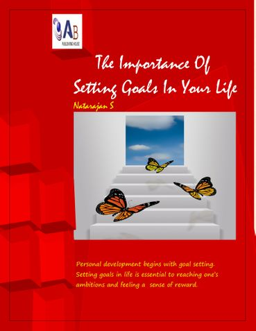 The Importance Of Setting Goals In Your Life