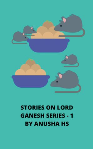 Stories on Lord Ganesh series -1